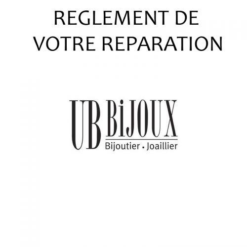 Reglement de votre réparation